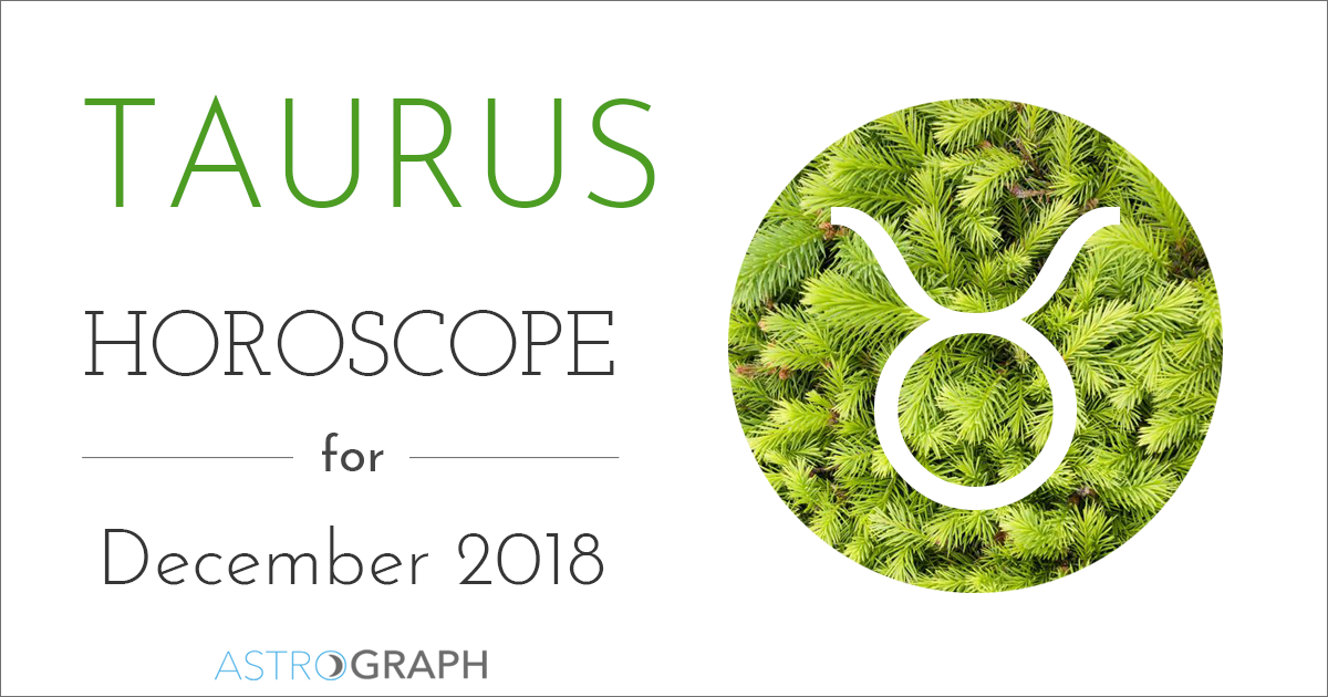 Taurus Horoscope for December 2018