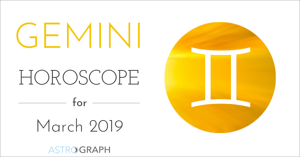 Gemini Horoscope for March 2019