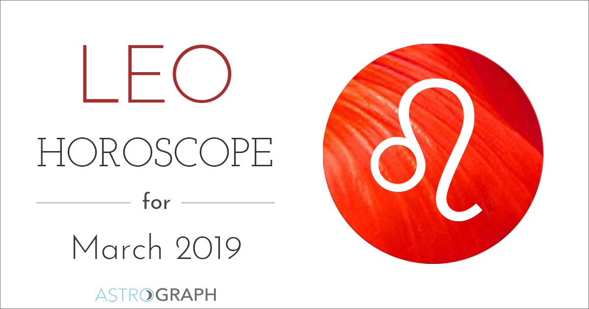 Leo Horoscope for March 2019