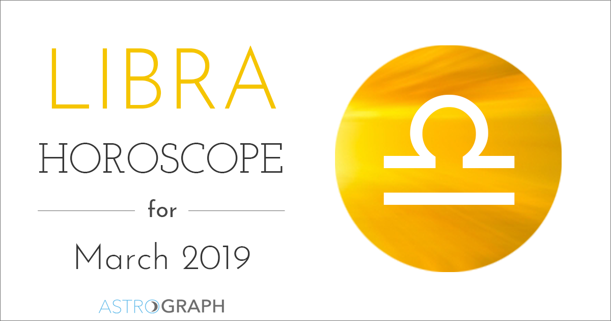 Libra Horoscope for March 2019
