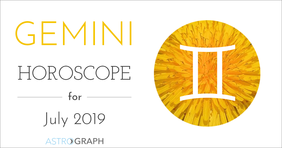 Gemini Horoscope for July 2019