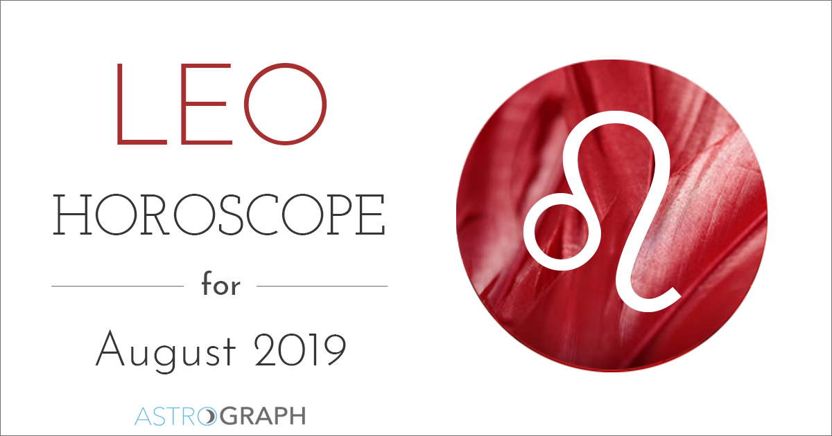ASTROGRAPH - Leo Horoscope for August 2019