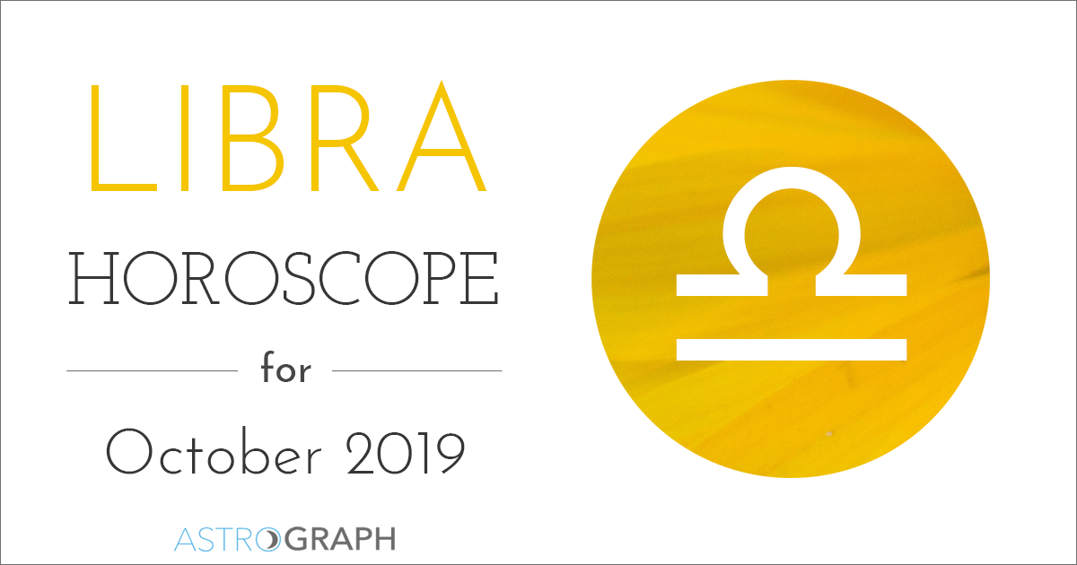 Libra Horoscope for October 2019