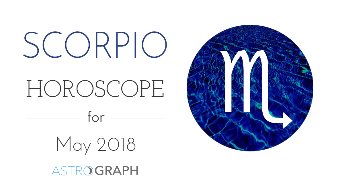 Scorpio Horoscope for May 2018